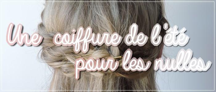 http://grainesdeblogueuses.blogspot.fr/2015/07/une-coiffure-de-l-ete-pour-les-nulles.html