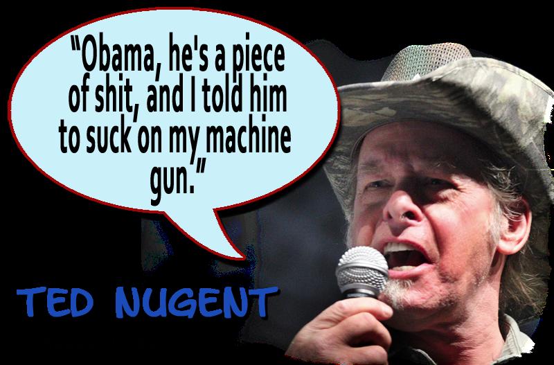 Ted Nugent Suck on My Machine Gun