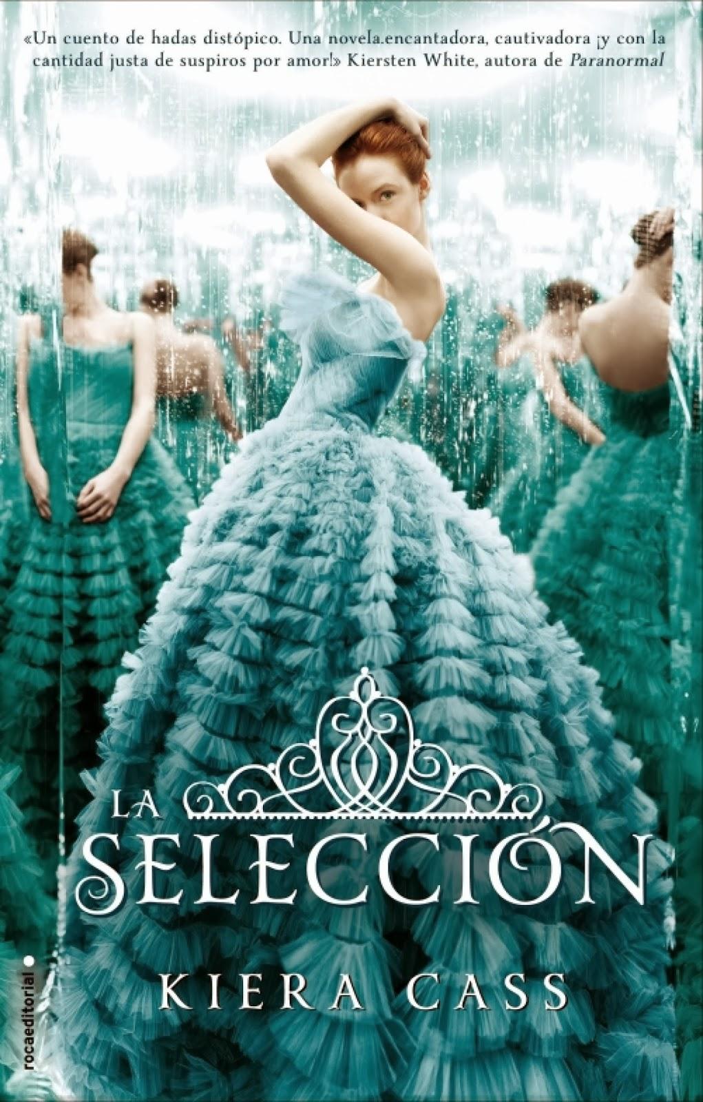 Reseña: La selección (The Selection #1) de Kiera Cass