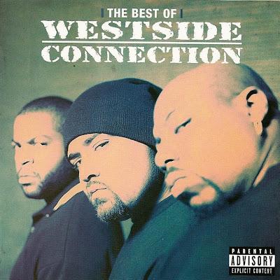 Westside Connection – The Best Of Westside Connection (CD) (2007) (FLAC + 320 kbps)
