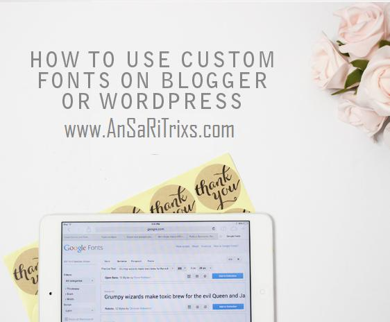How To Change Blogger or WordPress Fonts