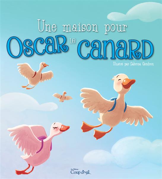 Une maison pour Oscar le canard