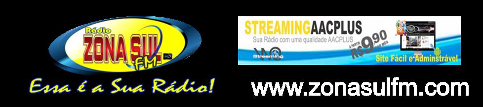 ...::Rádio Zona Sul FM::...