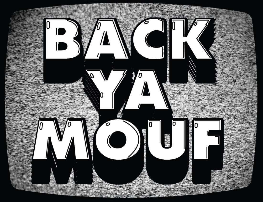 BACK YA MOUF