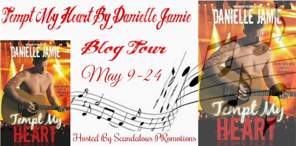 Blog Tour ~ Tempt My Heart by Danielle Jamie