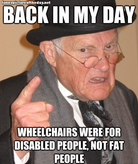 Back-In-My-Day-Meme-Old-Guy-Funny-Fat-Pe