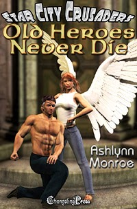 Old Heroes Never Die by Ashlynn Monroe' title=