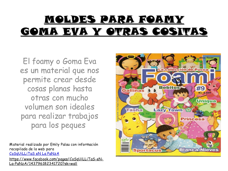 MOLDES PARA FOAMY,GOMA EVA Y OTRAS COSITAS