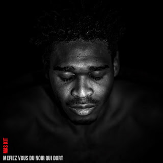 Mas Kit - Mefiez Vous Du Noir Qui Dort (2016)