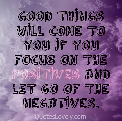 Good things will come to you