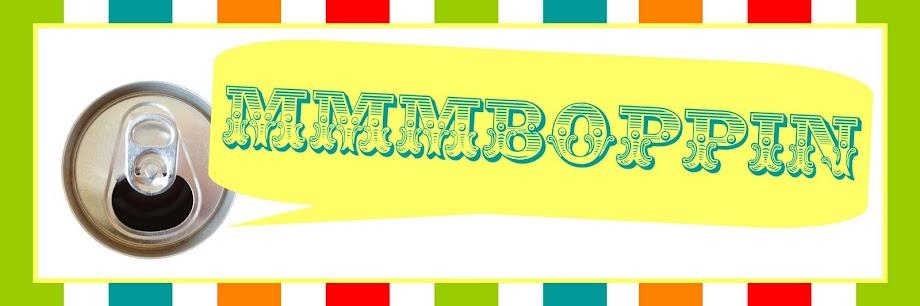 Mmmboppin'