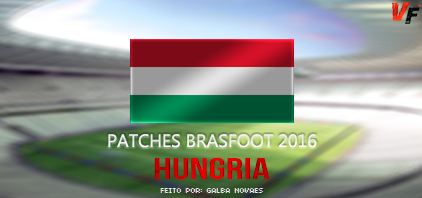 Patch Hungria – Brasfoot 2016