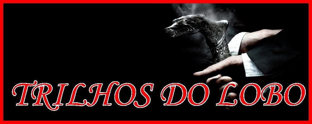 TRILHOS DO LOBO
