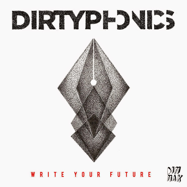 Dirtyphonics - Write Your Future - EP Cover