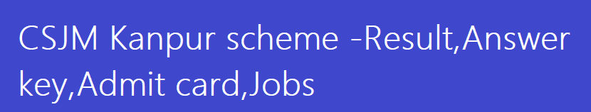 CSJM Kanpur scheme 2015 for BA B.COM BSC BBA BED