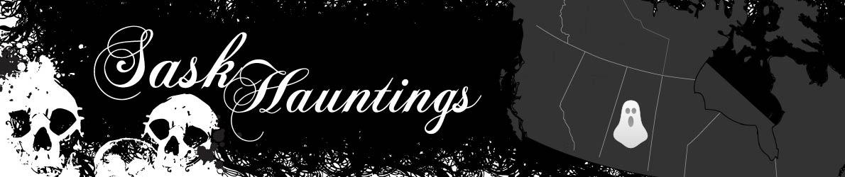 Sask Hauntings