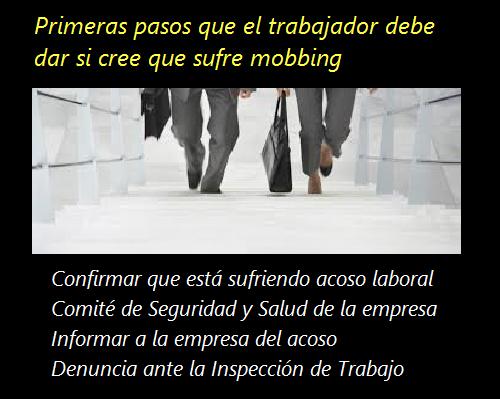 MobbingMadrid Primeras pasos que el trabajador debe dar si cree que sufre mobbing o acoso laboral