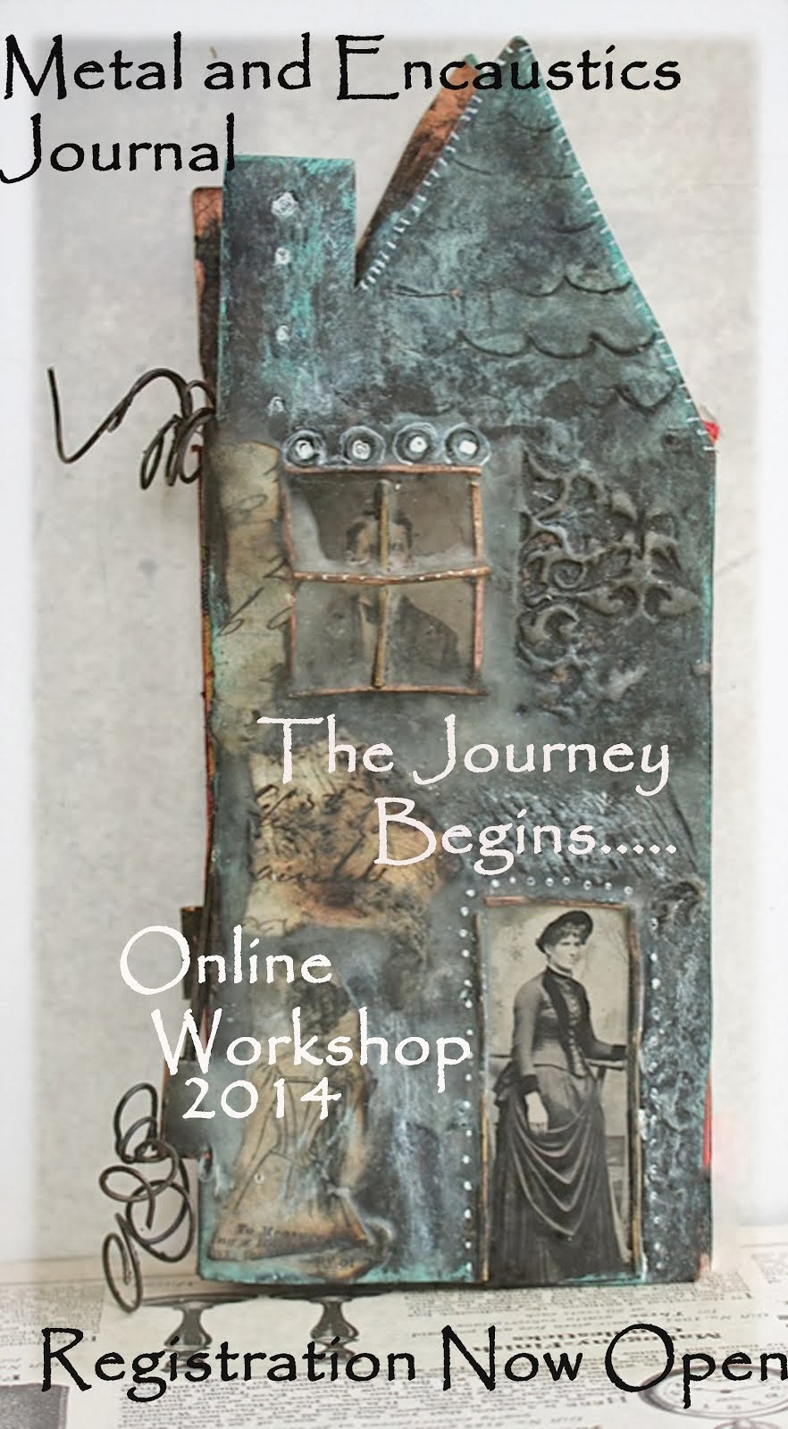 Encaustics and Metal Journal The Journey Begins... Online Workshop