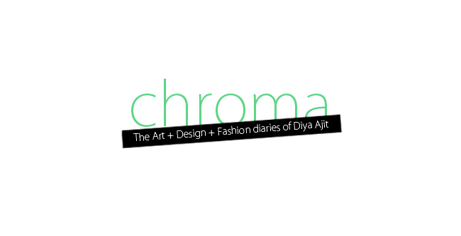 The Art + Design + Fashion diaries of Diya Ajit