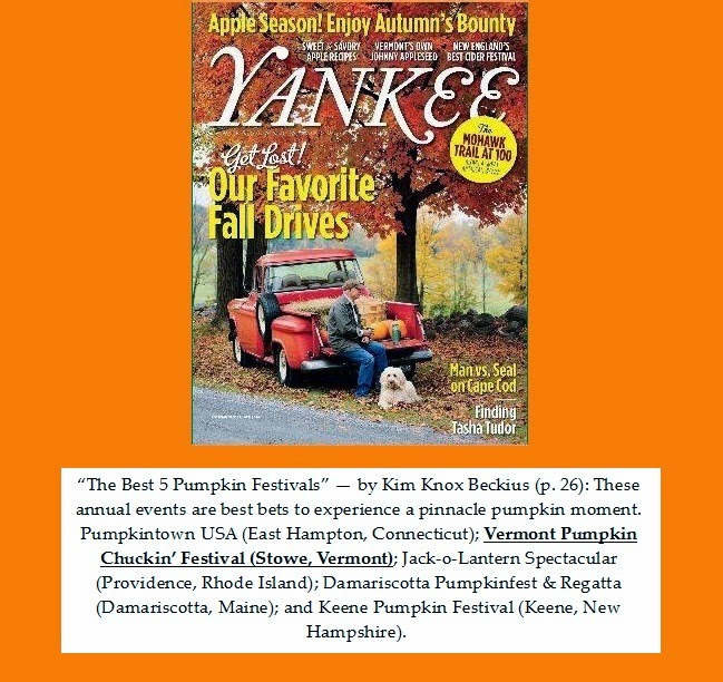 Yankee Magazine -- top Pumpkin Festivals in New England, VT Pumpkin Chuckin' rules