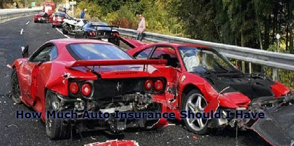 How Much Auto Insurance Should I Have