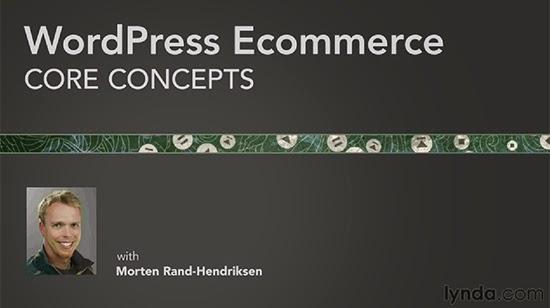 Lynda – WordPress Ecommerce: Core Concepts
