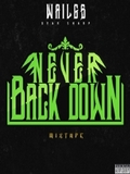 Wail Gs-Never Back Down (Mixtape) 2015