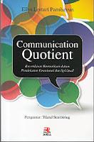 toko buku rahma: buku COMMUNICATION QUOTIENT, pengarang ellys lestari pambayun, penerbit rosda