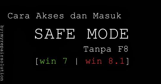 Cara mengakses fitur safe mode di windows
