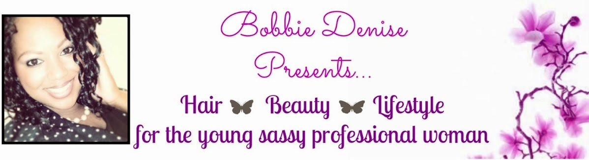 Bobbie Denise presents...