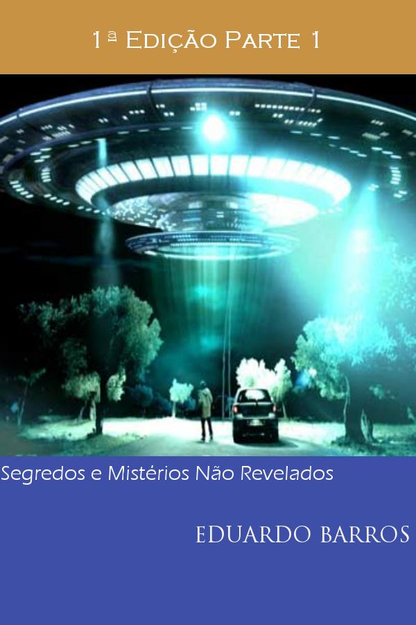 """E-book '' Segredos e Mistérios Não Revelados"""""""