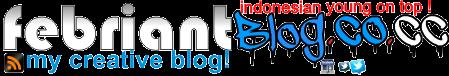 FebriantBlog[dot] | Ahmad Febriant