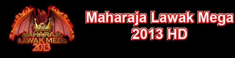Maharaja Lawak Mega 2013