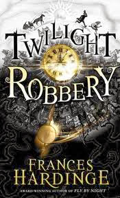 Twilight Robbery by Frances Hardinge