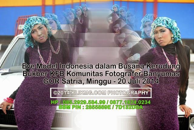 Eve Model Indonesia dalam Busana Kerudung - Bukber KFB Komunitas Fotografer Banyumas - 20 Juli 2014