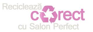 Recicleaza CORECT cu Salon Perfect