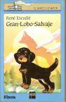 EL GRAN LOBO SALVAJE--RENE ESCUDIE