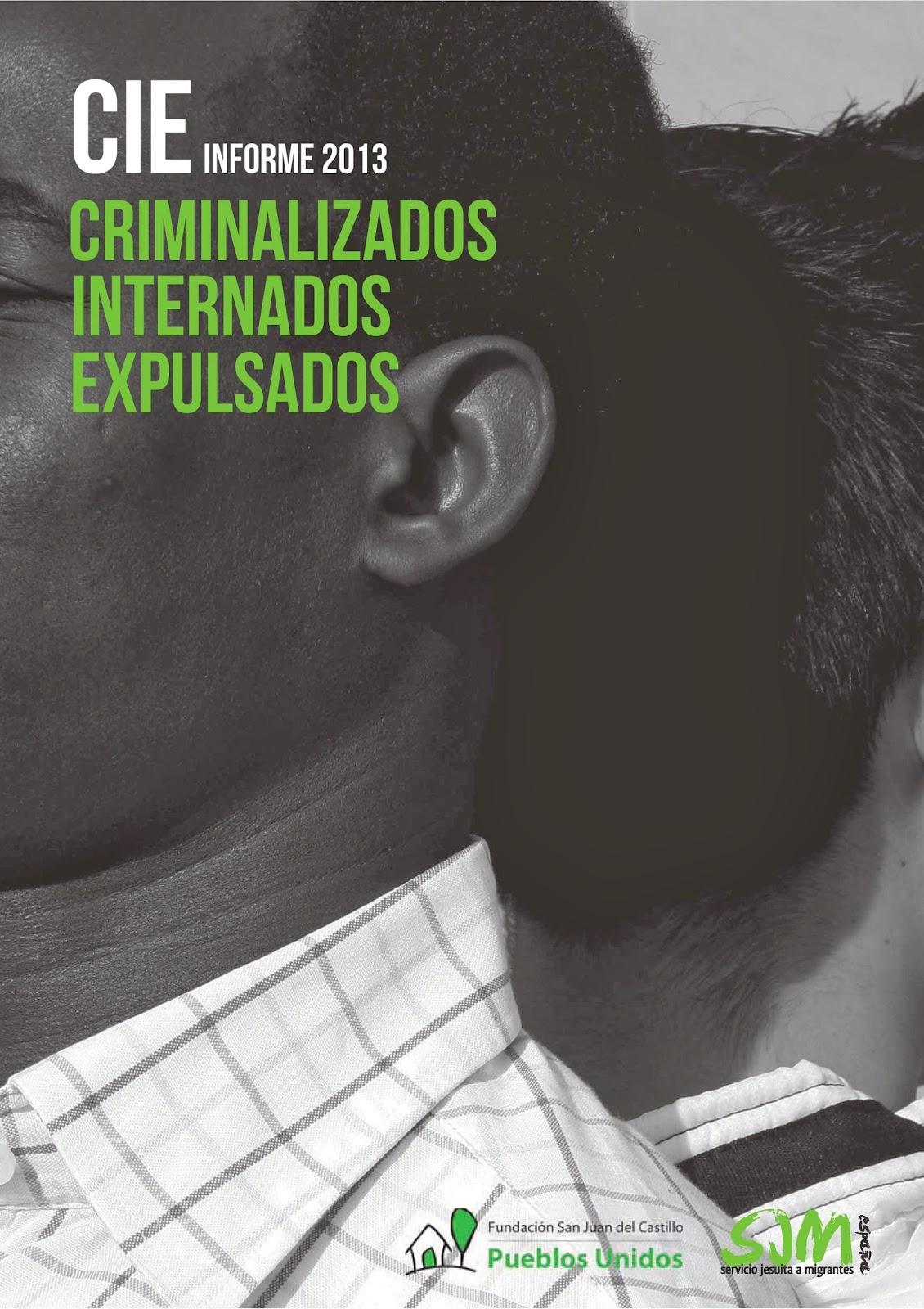 """Informe CIE """"Criminalizados, internados y expulsados"""""""