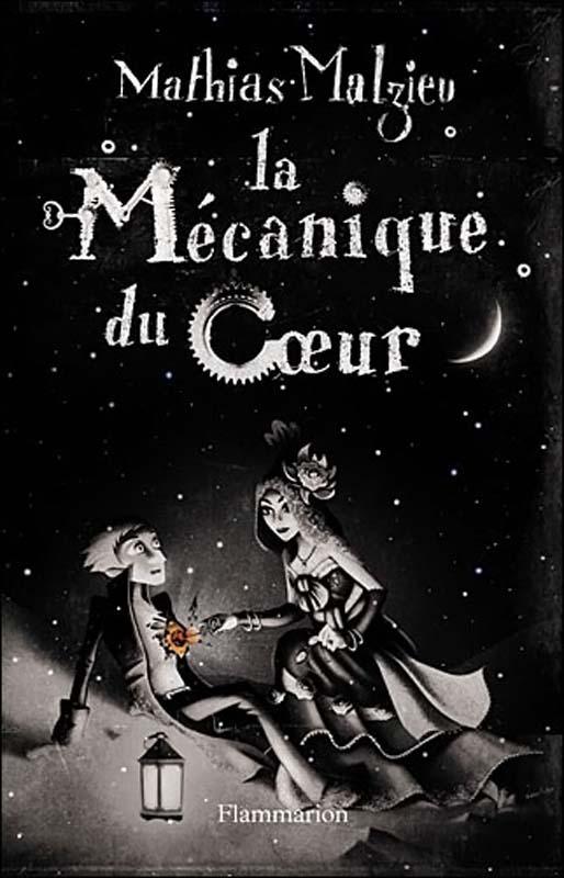 http://1.bp.blogspot.com/-QQ5N0_Be634/TzqggGcEkxI/AAAAAAAADJM/8N7CqSrptAg/s1600/La-mecanique-du-coeur---Mathias-Malzieu.jpg