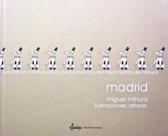 MADRID HOMENAJE A MIGUEL MIHURA