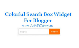 How To Add Colorful Search Box Widget On Blogger (HTML Script)