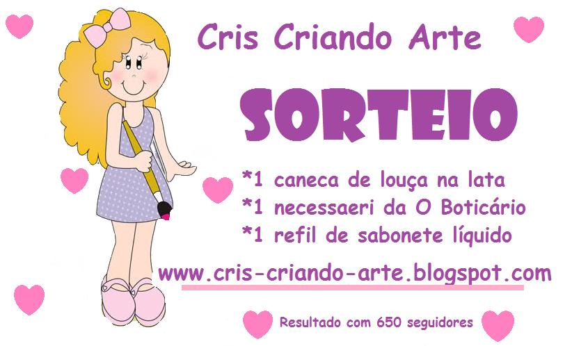Sorteio da Cris Criando Arte...Participem!