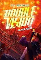 Double Vision Alias Men by Fleur Bradley