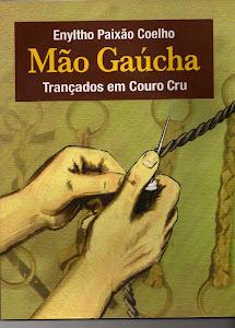 Adquira seu exemplar do livro Mão Gaúcha