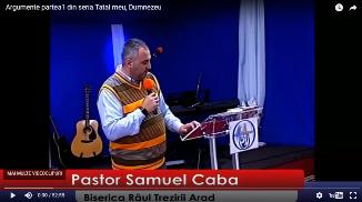 Samuel Caba — Argumente (Partea 1 din seria Tatăl meu, Dumnezeu)