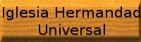 Iglesia Hermandad Universal