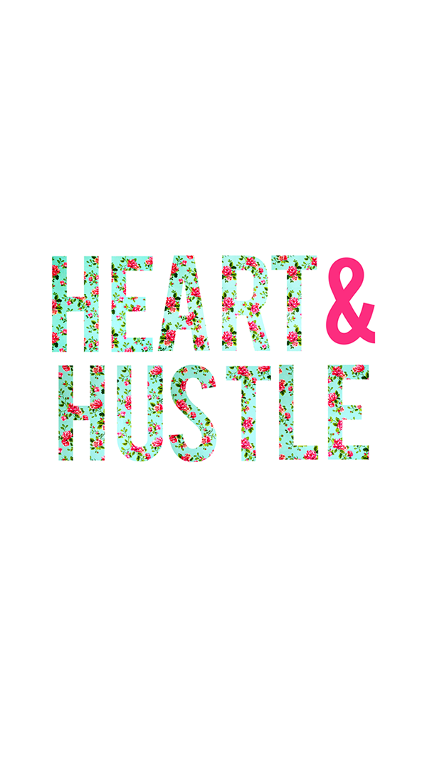 Heart & Hustle: Free inspiring phone wallpaper freebie!
