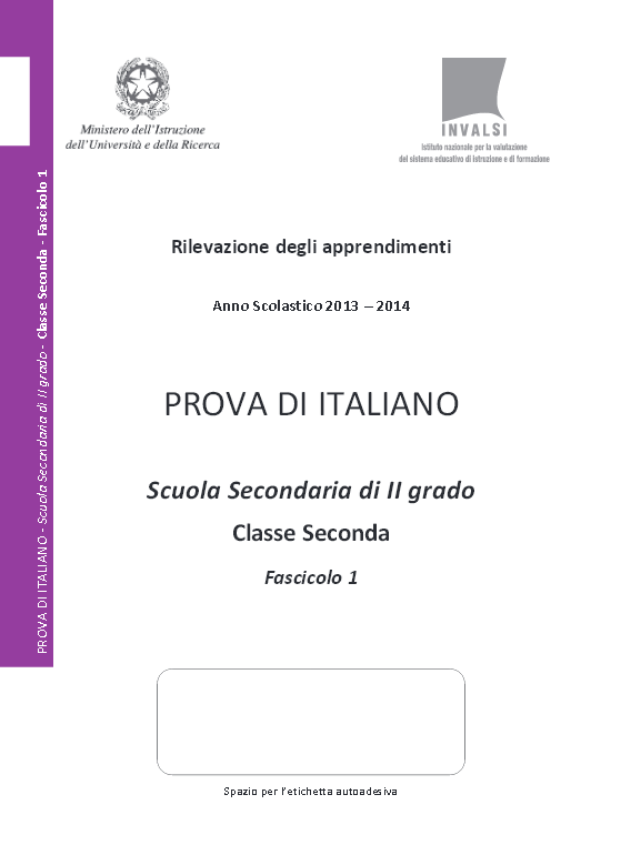 http://www.engheben.it/prof/materiali/invalsi/invalsi_seconda_superiore/2013-2014/invalsi_italiano_2013-2014_secondaria_seconda.pdf
