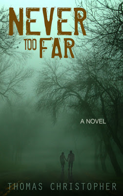 {Excerpt+Giveaway} Never Too Far by Thomas Christopher