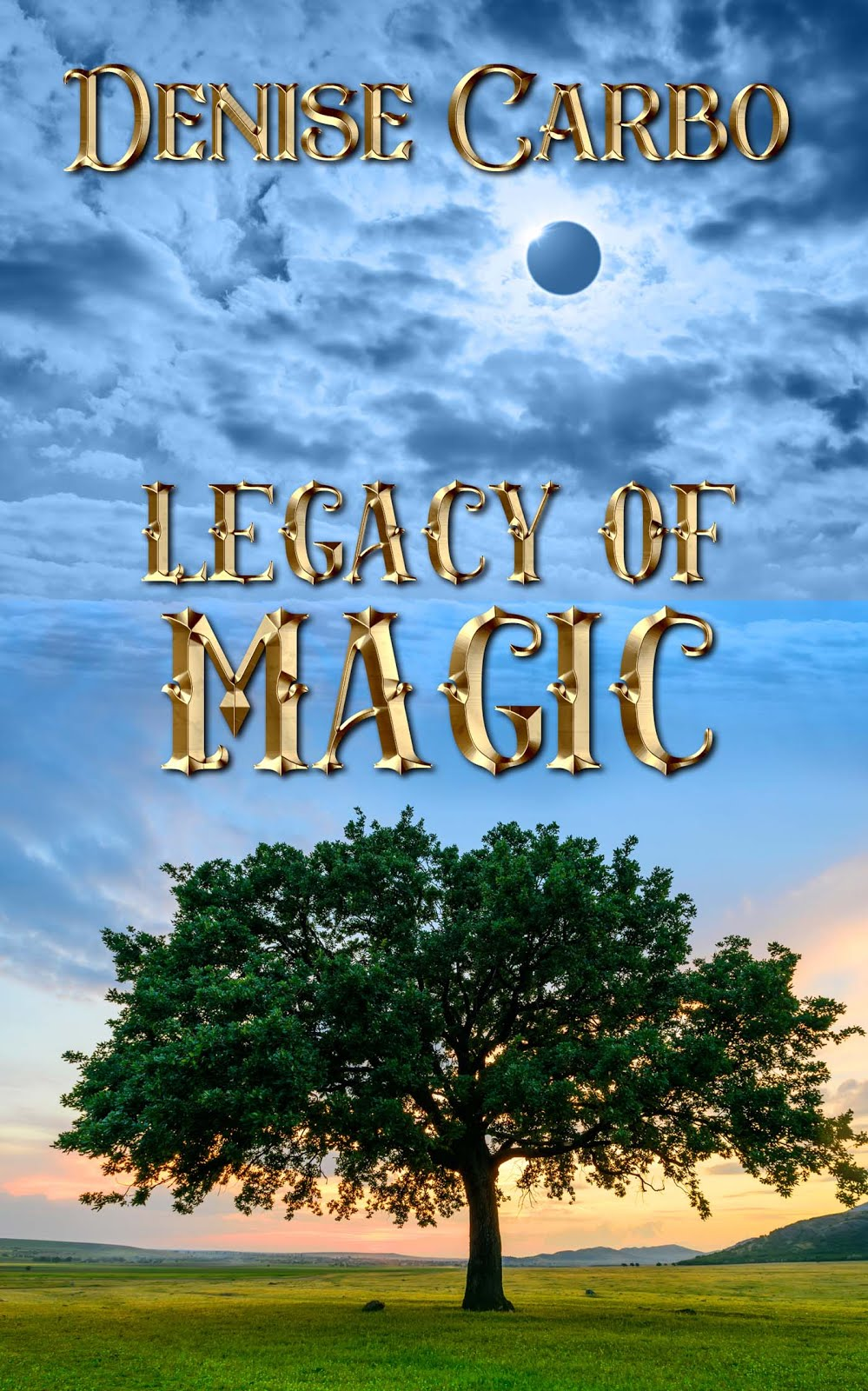Legacy of Magic by Denise Carbo